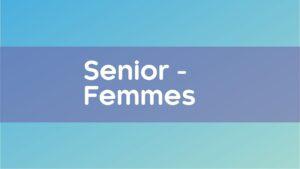 Senior - Femmes